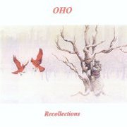OHO, 'Recollections'