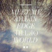 Over the Rhine, 'Meet Me at the Edge of the World'