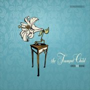 Over the Rhine, 'The Trumpet Child'