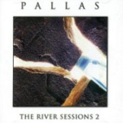 Pallas, 'The River Sessions 2'
