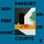 Parquet Courts, 'Human Performance'