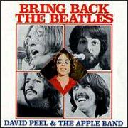 David Peel & the Apple Band, 'Bring Back the Beatles'