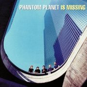 Phantom Planet: 'Phantom Planet is Missing'