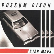 Possum Dixon, 'Star Maps'