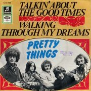 Pretty Things, 'Talkin' About the Good Times'