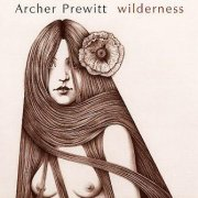 Archer Prewitt, 'Wilderness'