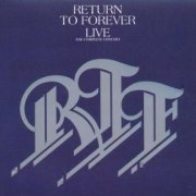 Return to Forever, 'Return to Forever Live: The Complete Concert'