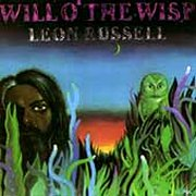 Leon Russell, 'Will o'the Wisp'