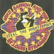 Mike Safron & the St. Louis Strangers, 'Steal the Night Away'