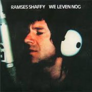 Ramses Shaffy, 'We Leven Nog'