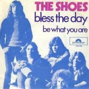 Shoes, 'Bless the Day'