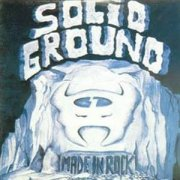 Solid Ground, 'Made in Rock'