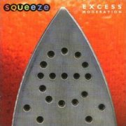 Squeeze, 'Excess Moderation'