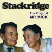 Stackridge, 'The Original Mr Mick'