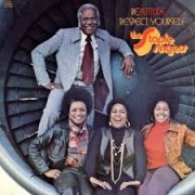 Staple Singers, 'Be Altitude: Respect Yourself'