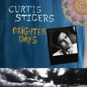 Curtis Stigers, 'Brighter Days'
