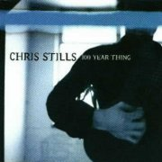 Chris Stills, '100 Year Thing'