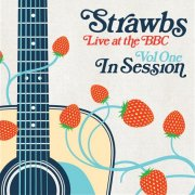 Strawbs, 'Live at the BBC, Vol.1: In Session'
