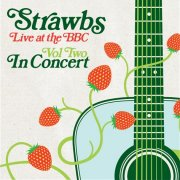 Strawbs, 'Live at the BBC, Vol.2: In Concert'
