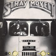 Stray, 'Move it'