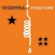 Joe Strummer & the Mescaleros, 'Streetcore'