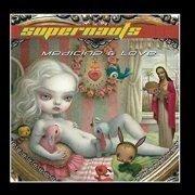 Supernauts, 'Medicine & Love'