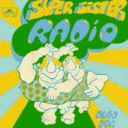 Supersister, 'Radio'