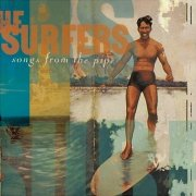 Surfers, 'Songs From the Pipe'