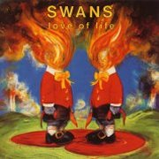Swans, 'Love of Life'