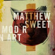 Matthew Sweet, 'Modern Art'