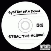 System of a Down, 'Steal This Album!'