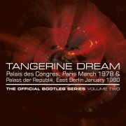 Tangerine Dream, 'The Official Bootleg Series Volume Two'