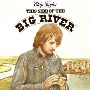 Chip Taylor, 'This Side of the Big River'