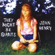 They Might Be Giants, 'John Henry'