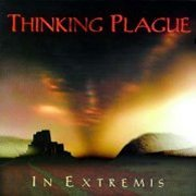 Thinking Plague, 'In Extremis'