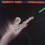 Thirsty Moon, 'Starchaser'