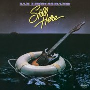Ian Thomas Band, 'Still Here'