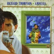 Richard Thompson, 'Amnesia'