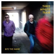 Three Minute Tease, 'Bite the Hand'