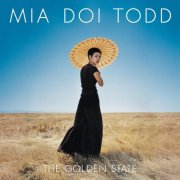 Mia Doi Todd, 'The Golden State'