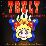Truly, 'Twilight Curtains'