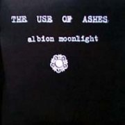 Use of Ashes, 'Albion Moonlight'