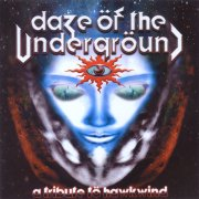 'Daze of the Underground: A Tribute to Hawkwind'