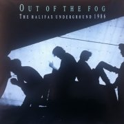 'Out of the Fog: The Halifax Underground 1986'