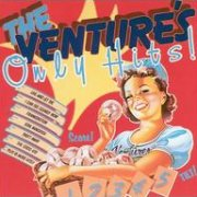 The Ventures, 'Only Hits'