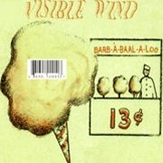 Visible Wind, 'Barb-à-Baal-a-Loo'