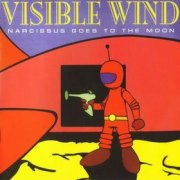 Visible Wind, 'Narcissus Goes to the Moon'