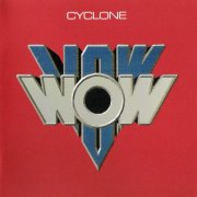 Vow Wow, 'Cyclone'