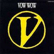 Vow Wow, 'V'