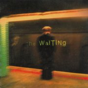 The Waiting, 'The Waiting'